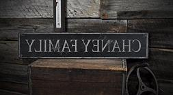 CHANEY FAMILY - Rustic Hand-Made Vintage Lastname Wooden Sig